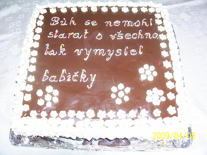 """...dovolila jsem si """"půjčit si"""" nápis na dortu...a udělal fakt obrovskou radost.."""